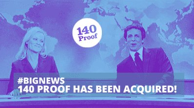 Big News: 140 Proof has been acquired for $20 million! https://t.co/3oVRFcLUQC #success https://t.co/mRHr02UidO