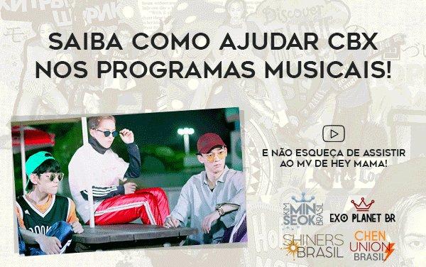 [TUTORIAL] Saiba como ajudar CBX nos programas musicais!