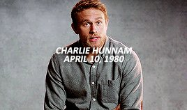 Happy 39th Birthday Charlie Hunnam