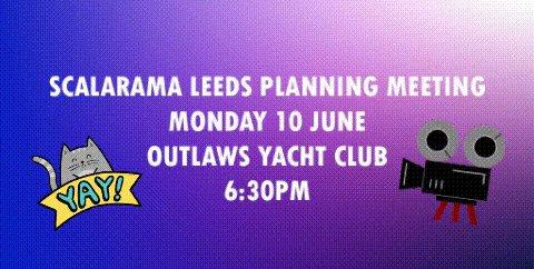 Join the #ScalaramaLeeds team on Monday 10 June 6:30pm @outlawyachtclub for our next planning meeting! Come along & help us plan our film festival in September!  @leedsfilmfest @LeedsCineforum @LeedsQueerFilm @WelcometoLeeds @VisitLeeds @HinterlandsFest @NFSFilmTV @PeopleofLeeds