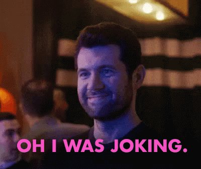 Folks who make jokes for a living & for free on https://Twitter.com, have you noted an uptick in strangers taking jokes that are clearly jokes very seriously/literally? The internet finally broke our brains as was prophecied. Going forward, please attach this GIF to jokes.