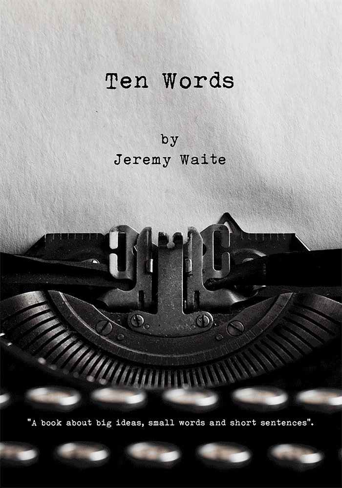 "Available 1st September >> #TenWords : ""A book about big ideas, small words and short sentences"". https://t.co/5eA7valrQP"
