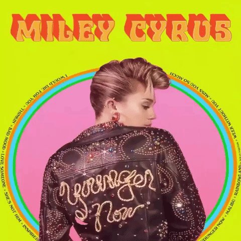 @MileyCyrus has a new song #YoungerNow a...