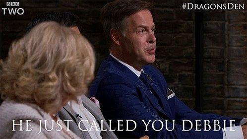 Did he just call @DeborahMeaden... Debbie?! 😳😂 #DragonsDen https://t.c...