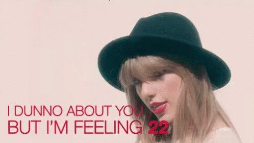 happy birthday! I hope you\re feeling 22 today!