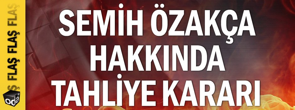 FLAŞ..  FLAŞ..  Semih Özakça hakkında tahliye kararı...     https://t....
