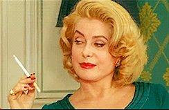 Happy Birthday Catherine Deneuve! \Je veux seulement oublier et puis je fume...\