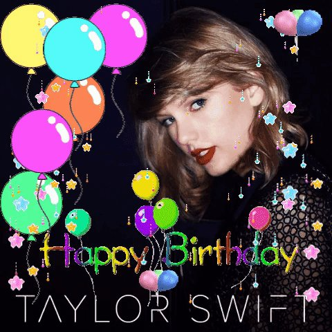 Happy Birthday Taylor Swift I Love You! via