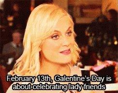 Happy #GalentinesDay #uterusesbeforeduderuses