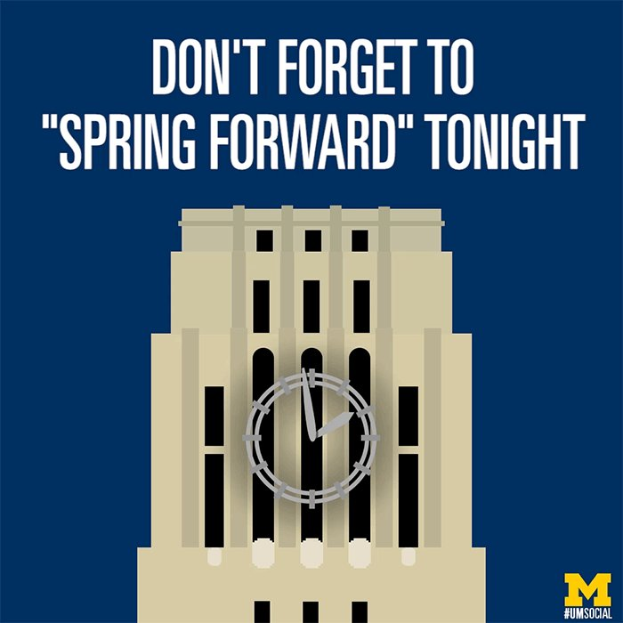 Daylight saving time begins at 2 a.m. Don't forget to adjust your clocks #Wolverines! ⌚️