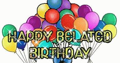 Belated Happy birthday