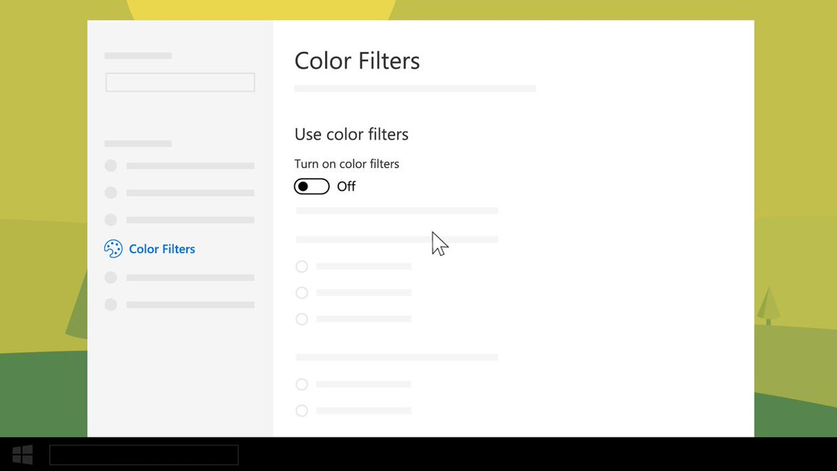 If you experience color blindness or light sensitivity, you can make the colors on your screen easier to see by using color filters.To find a filter that works for you, select Start > Settings > Ease of Access > Color filters.http://msft.social/27DwZD