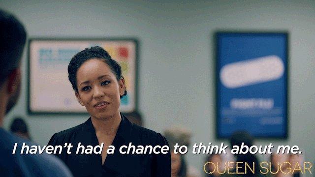 Self-care is so important. #QUEENSUGAR