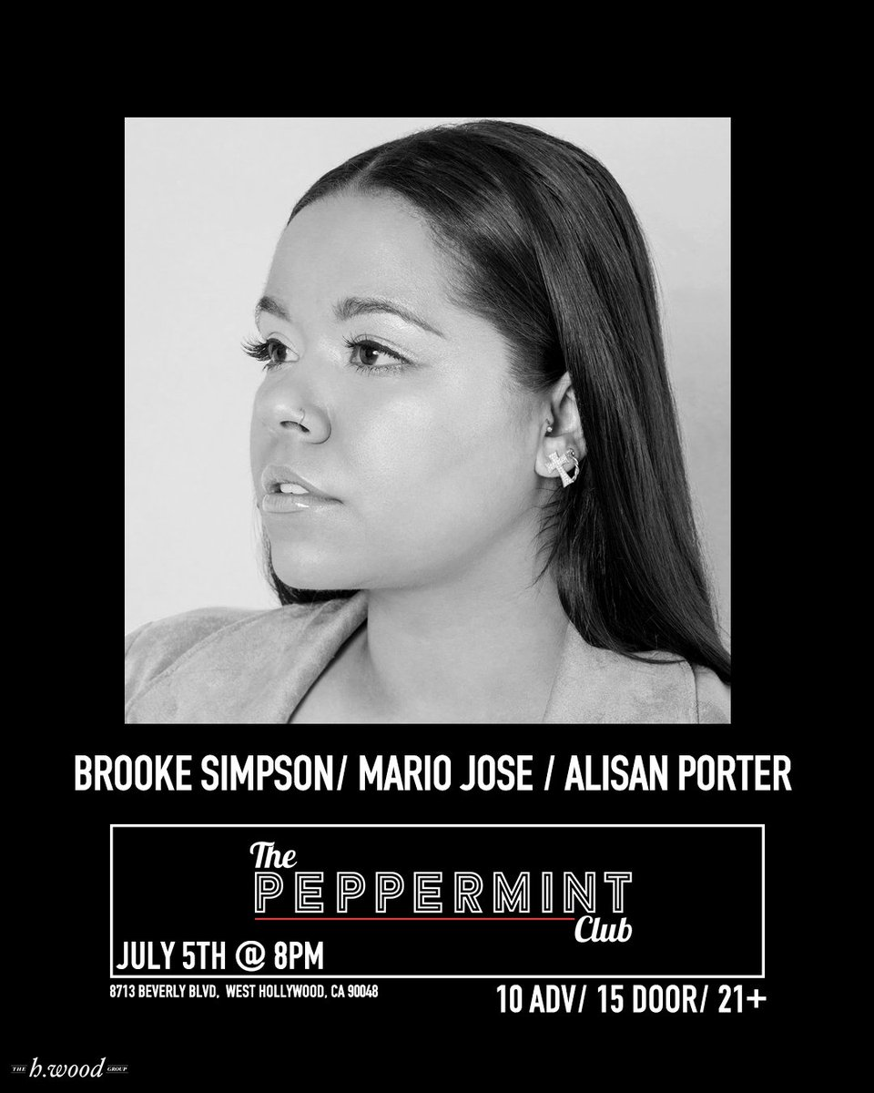 July 5th at 8p experience @brookesimpson, @HeyItsMarioJose, & @alisanporter 🖤✨ eventbrite.com/e/brooke-simps…