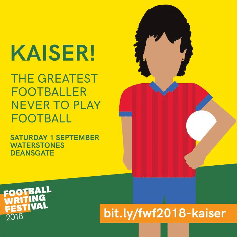 ICYMI, the final event of our @mcrfwf line-up has been confirmed - and it really is something special. 🇧🇷 The story of @kaiserfilm, as told by director @louismyles and producer @TMFootyFinance. Saturday 1 September at @WaterstonesMCR. Tickets £6 / £4: bit.ly/fwf2018-kaiser