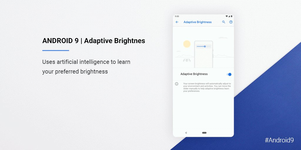 #Android9 brings you a tailored experience. With Adaptive Brightness, your device learns how you like to set the brightness slider to match your surroundings: goo.gl/HCPNxM