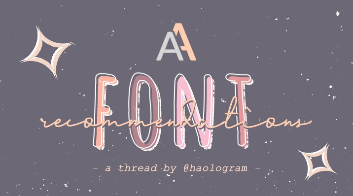 — Font recommendations: a thread 🌻 rt in case someone is looking for fonts! i hope this helps ♡