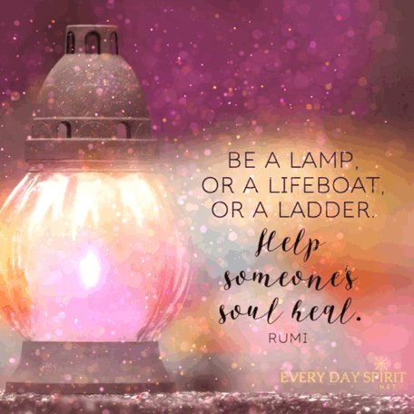 RT @roamingpiscean Be a lamp, or a lifeboat or a ladder. Help someone's #Soul to #Heal. #Rumi ✨🔆💖🔆✨ #JoyTrain #SuperSoulSunday #SundayMorning #SundayMotivation