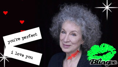 Happy birthday to the queen of my heart, Margaret Atwood