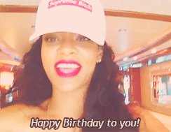 Rihanna has a message for you . Happy birthday Dont make it to late with  rihanna