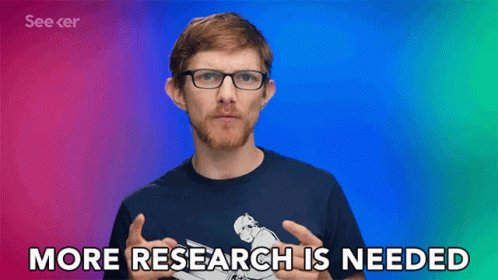 More Research Is Needed Investigate GIF