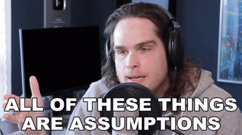 All Of These Things Are Assumptions Sam Johnson GIF