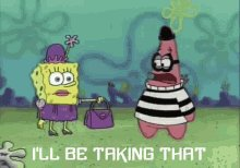 Ill Be Taking That Spongebob GIF