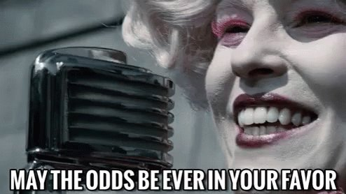 May The Odds Be Ever In You...