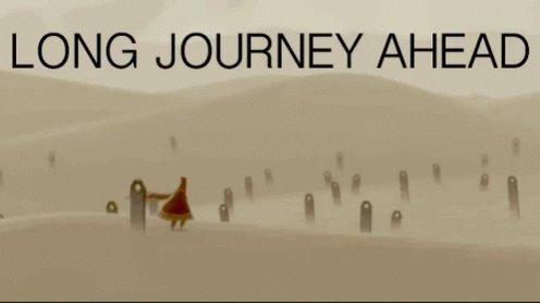 Long Journey Ahead GIF