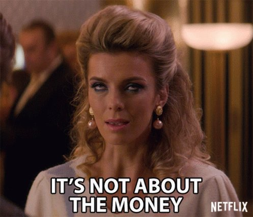 Its Not About The Money Eyeroll GIF