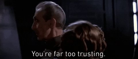 youre far too trusting episode 4 GIF by Star Wars