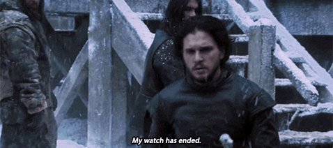 Game Of Thrones My Watch Has Ended GIF