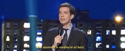 john mulaney the moment is mediocre at best GIF by Night of