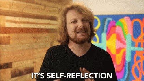Self Reflection Realize GIF