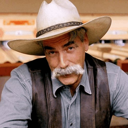 Happy birthday only to Sam Elliott s mustache