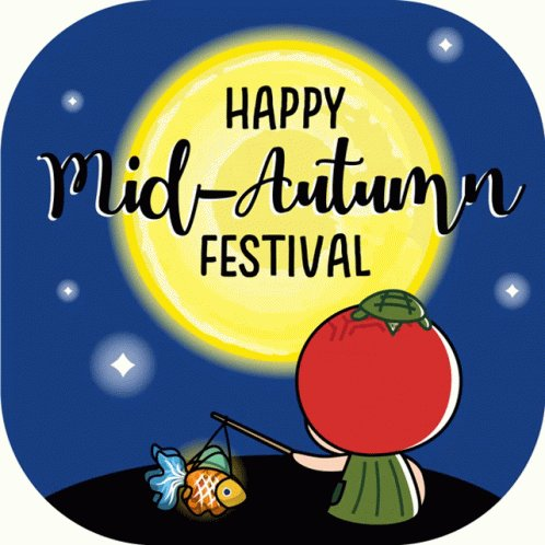 Happy Mid-Autumn Festival everyone! Have a great time with your loved ones :)