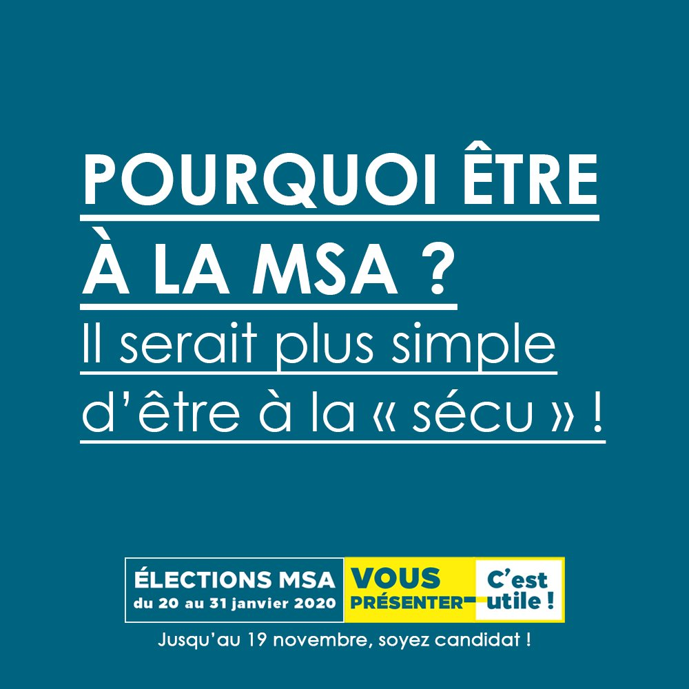 Image for the Tweet beginning: Pourquoi être à la MSA
