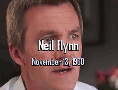 Happy Birthday Neil Flynn :)