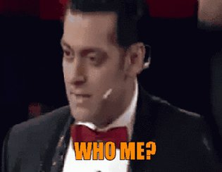 Who me?- GIF of the day! #wtf #salman #whome #whyme #surprise #suddenly