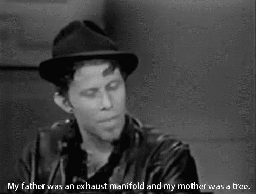 A happy birthday to MR. Badass Tom Waits.  Here s to you!