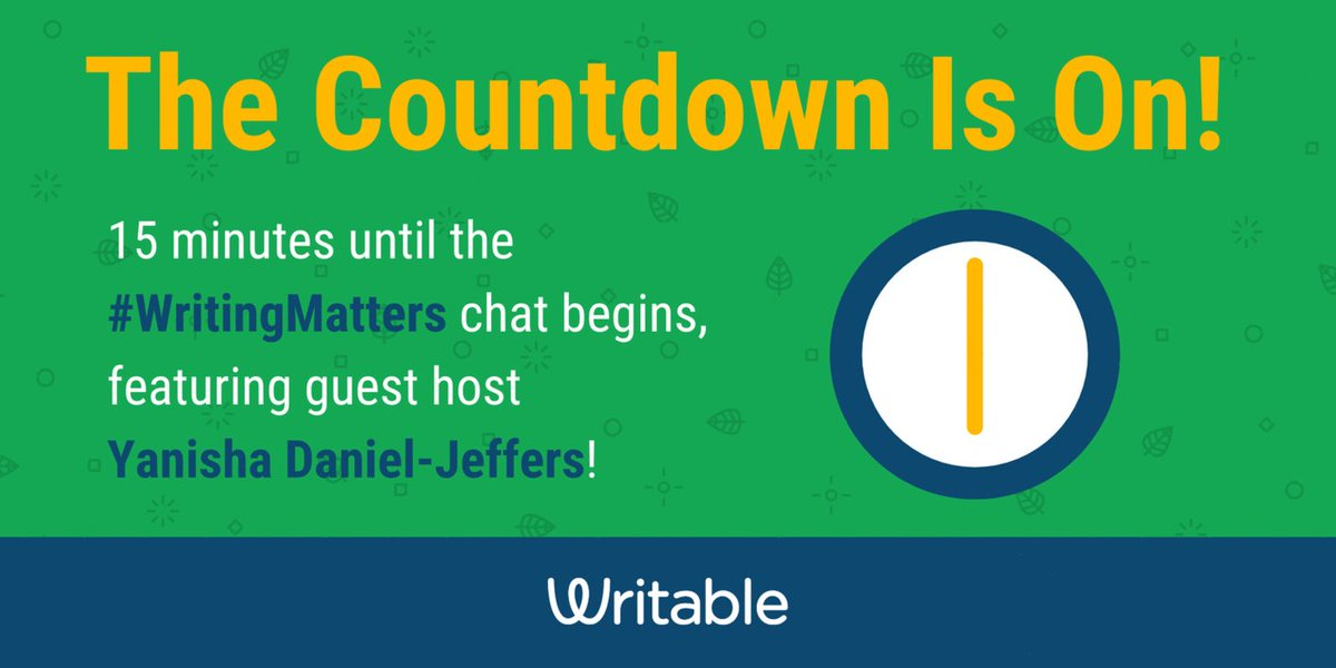 ⏰15 minutes! Until the #WritingMatters ✏️chat  ⏰15 minutes!  #Engchat #NWP #Edchat #TeachWrite #2ndaryELA #NCTEchat #G2Great