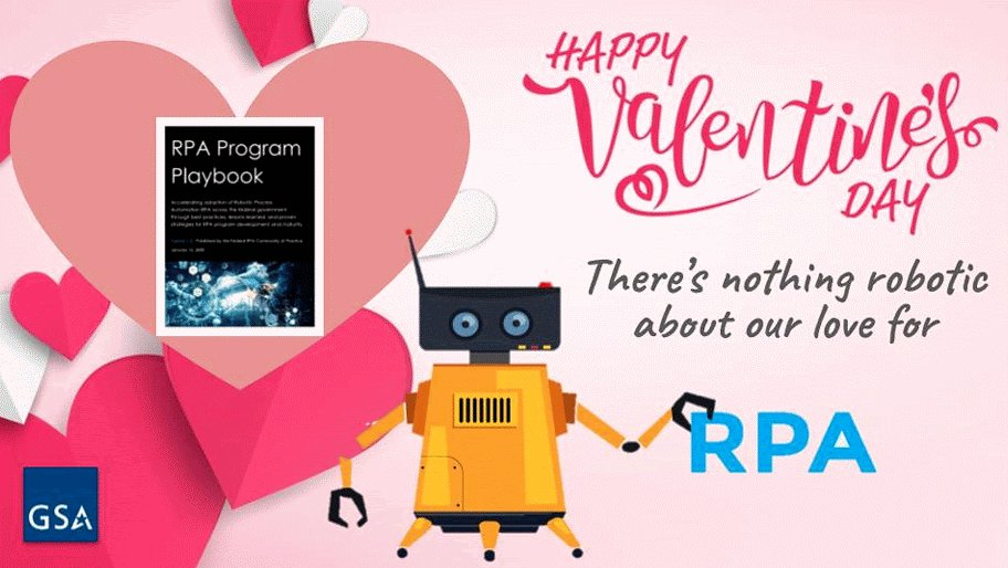 At GSA, there's nothing robotic about our love for #RPA!   Learn more about the federal RPA Community of Practice and download GSA's RPA Playbook: https://t.co/6JXCyBzV0R  #ValentinesDay2020