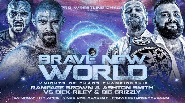 💣𝙈𝘼𝙏𝘾𝙃 𝘼𝙉𝙉𝙊𝙐𝙉𝘾𝙀𝙈𝙀𝙉𝙏 💣 Knights of Chaos ChampionshipsRAMPAGE BROWN returns to Chaos and brings with him ASHTON SMITHThey will be challenging the newly crowned Tag champions DICK RILEY & BIG GRIZZLY 🎟️ Tickets available now: http://WWW.PROWRESTLINGCHAOS.COM