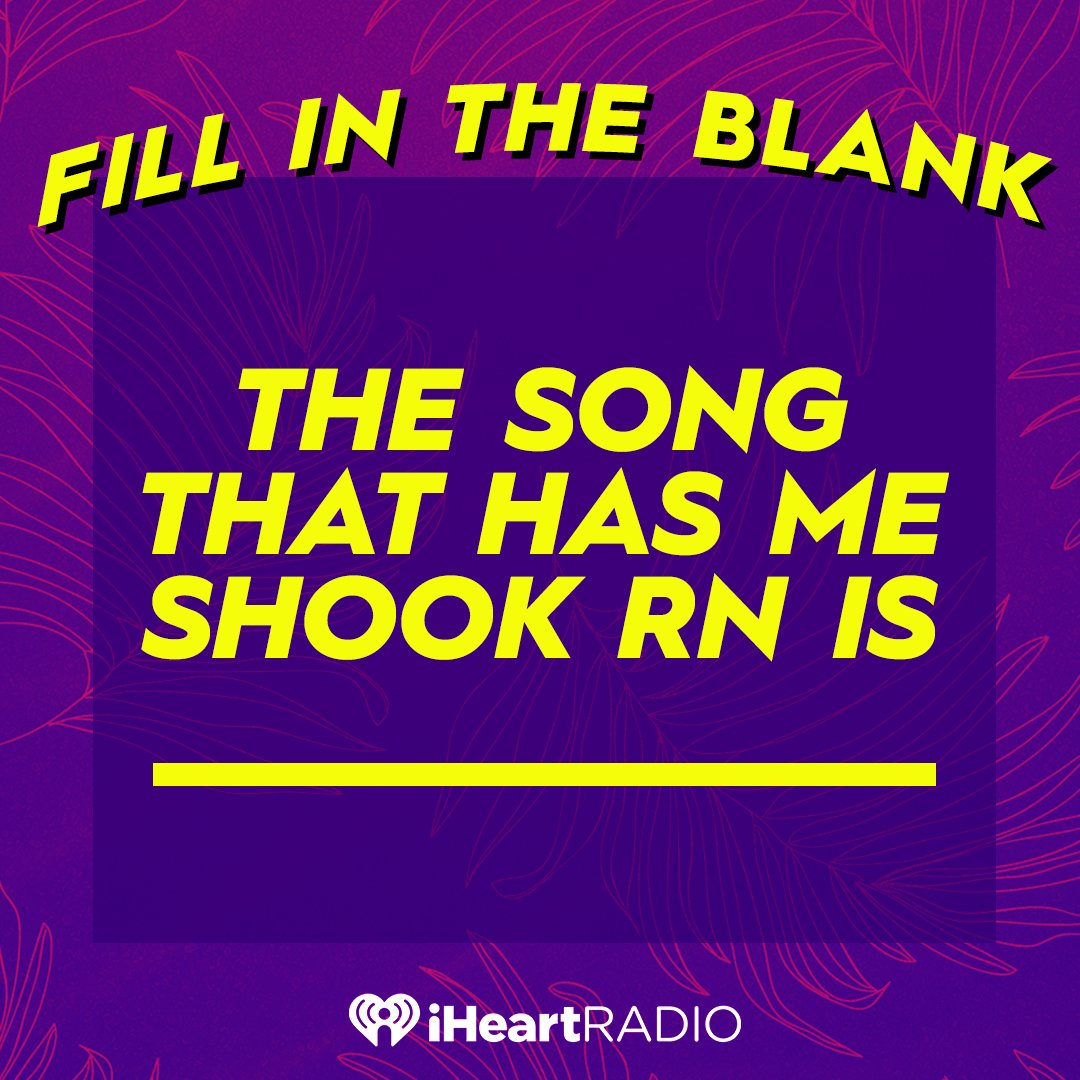 What song has you absolutely shook rn? ✨