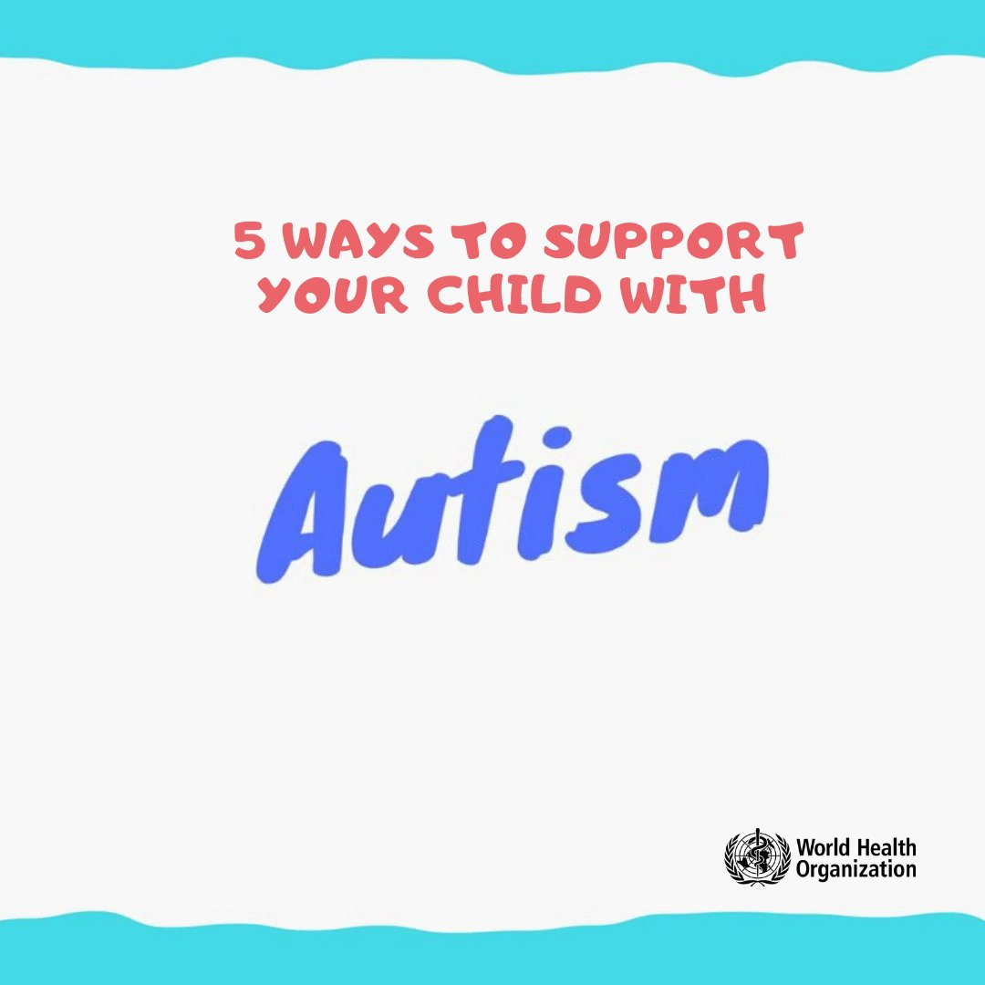 Here are 5 ways to support your child with autism