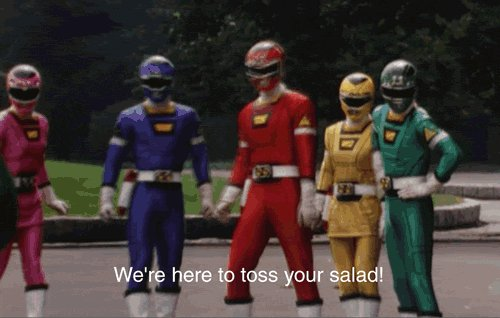 @PowerRangers This tweet really tossed my salad 👍