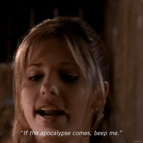 If you start feeling anxious, don't forget that Buffy is ONLY a beep away.