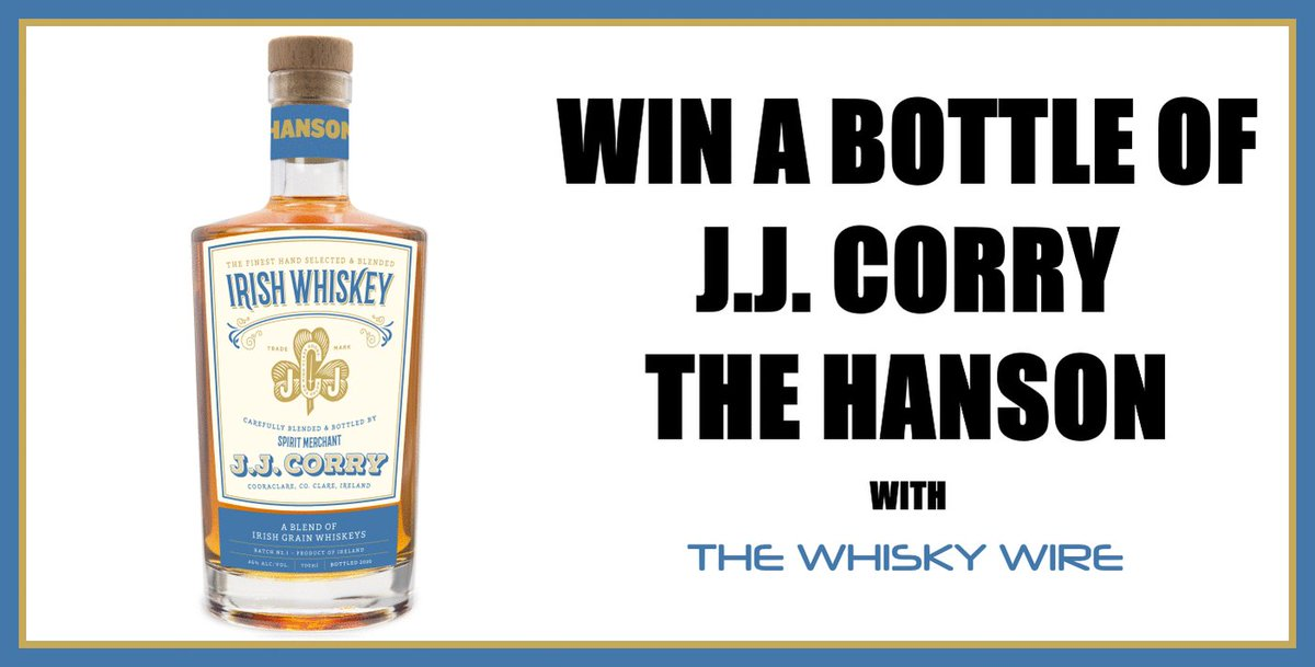 WIN a bottle of the new J.J. Corry 'The Hanson' Irish blended grain whiskey. RT & Follow both @TheWhiskyWire and @WhiskeyGate for your chance to win! http://www.thewhiskywire.com/2020/05/jj-corry-hanson-bottle-competition.html … @JJCorryUK #JJCorryBottleComp #BeInItToWinIt #Irish #Whiskey pic.twitter.com/3eCHyNxuaS