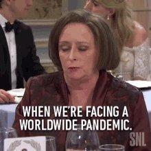 When Were Facing AWorldwide Pandemic Rachel Dratch GIF