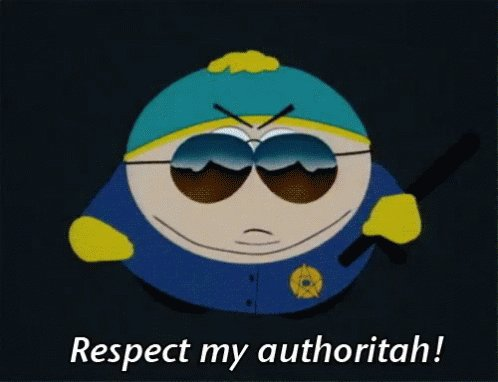 Respect My Authoritah - South Park GIF